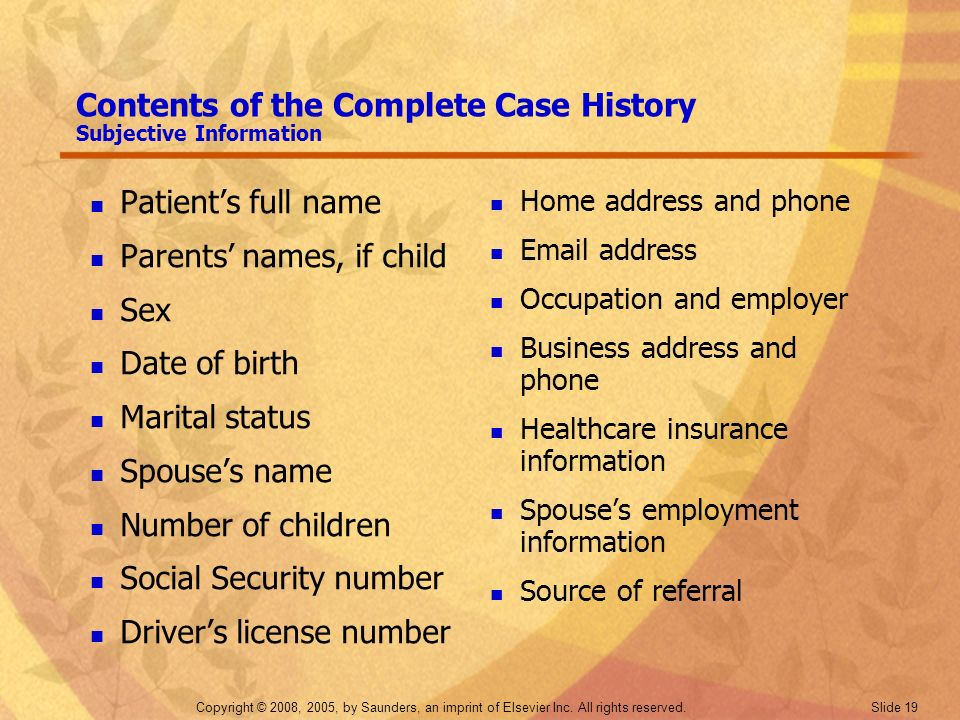 Contents of the Complete Case History Subjective Information
