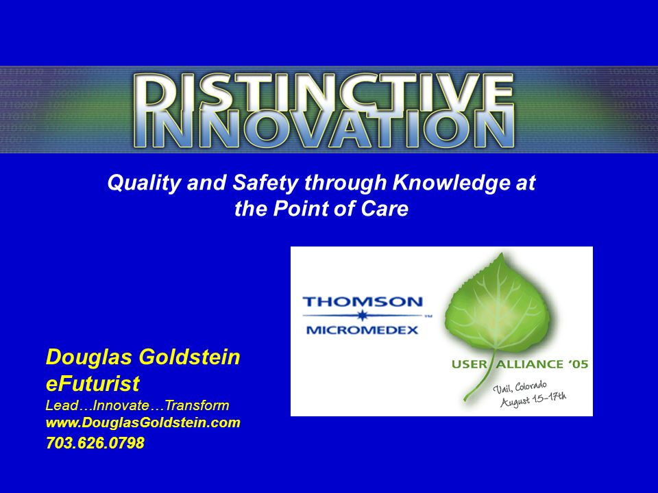 Quality and Safety through Knowledge at the Point of Care