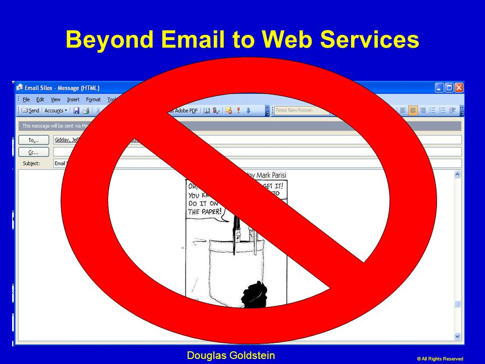 Beyond Email to Web Services