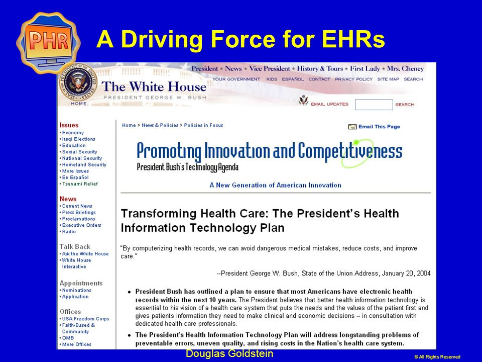 A Driving Force for EHRs