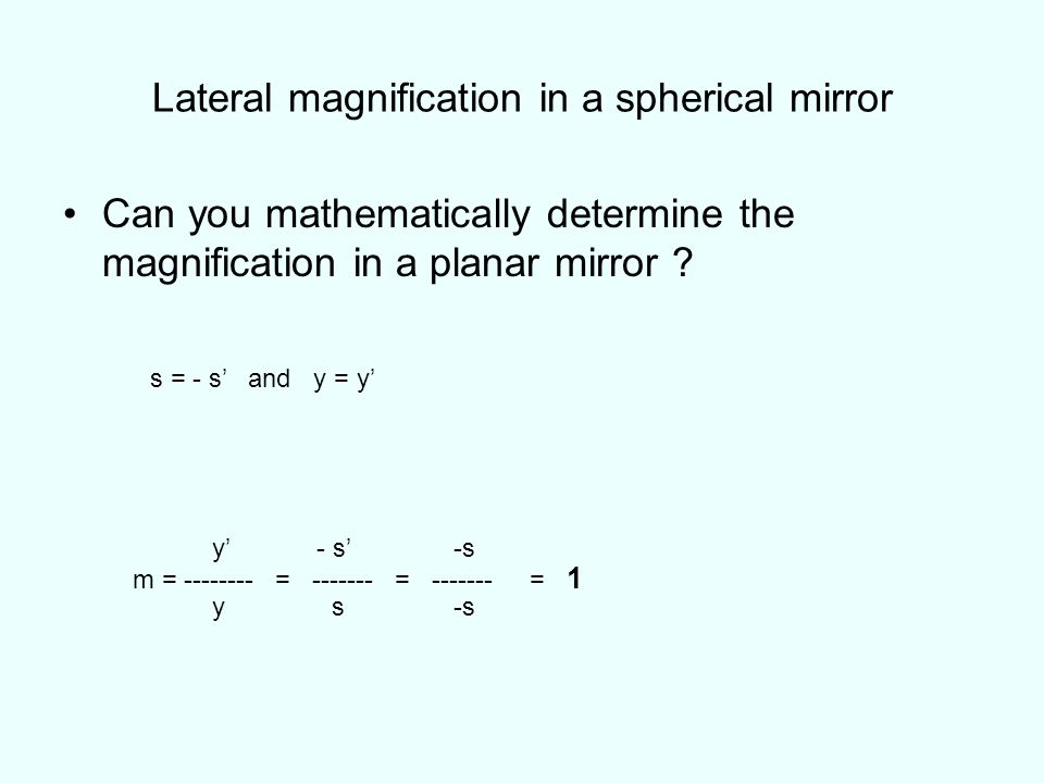 Lateral magnification in a spherical mirror