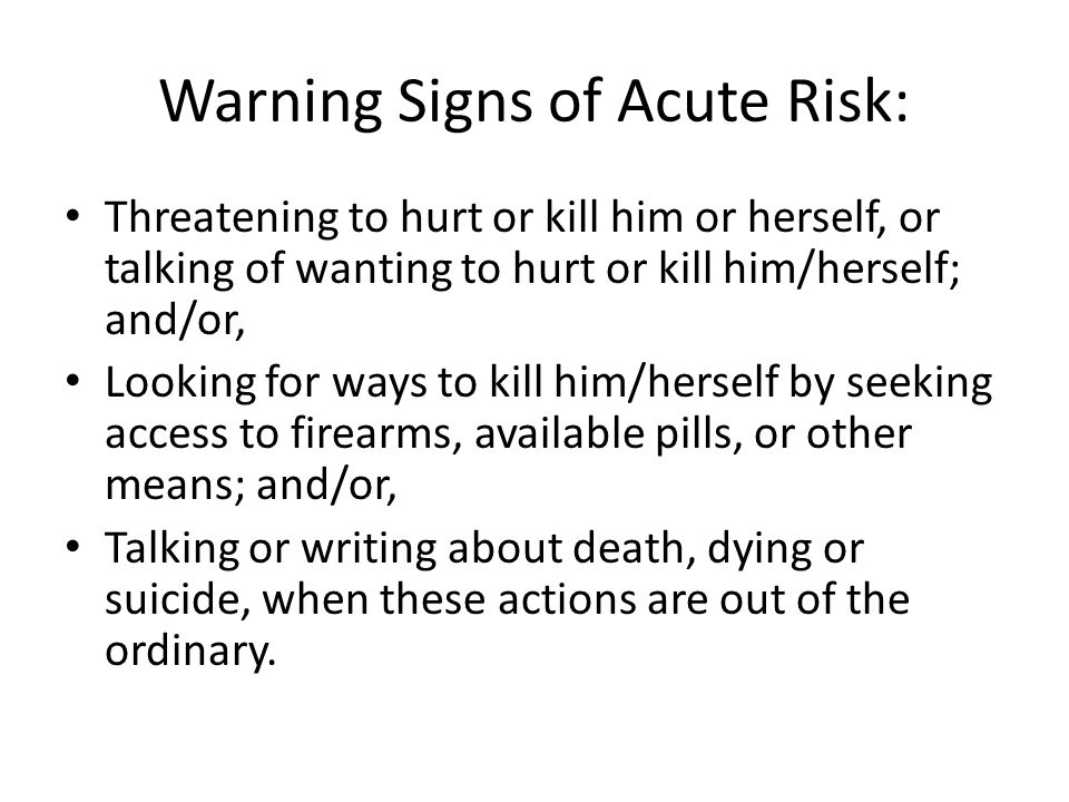 Warning Signs of Acute Risk: