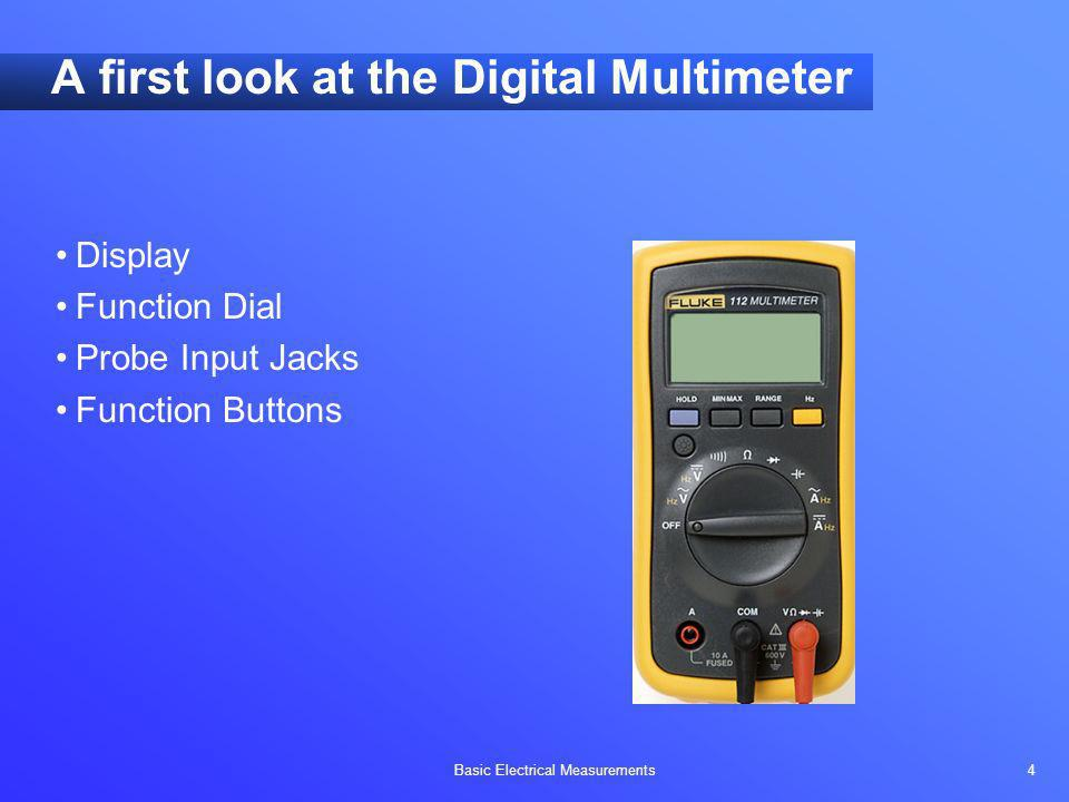 A first look at the Digital Multimeter