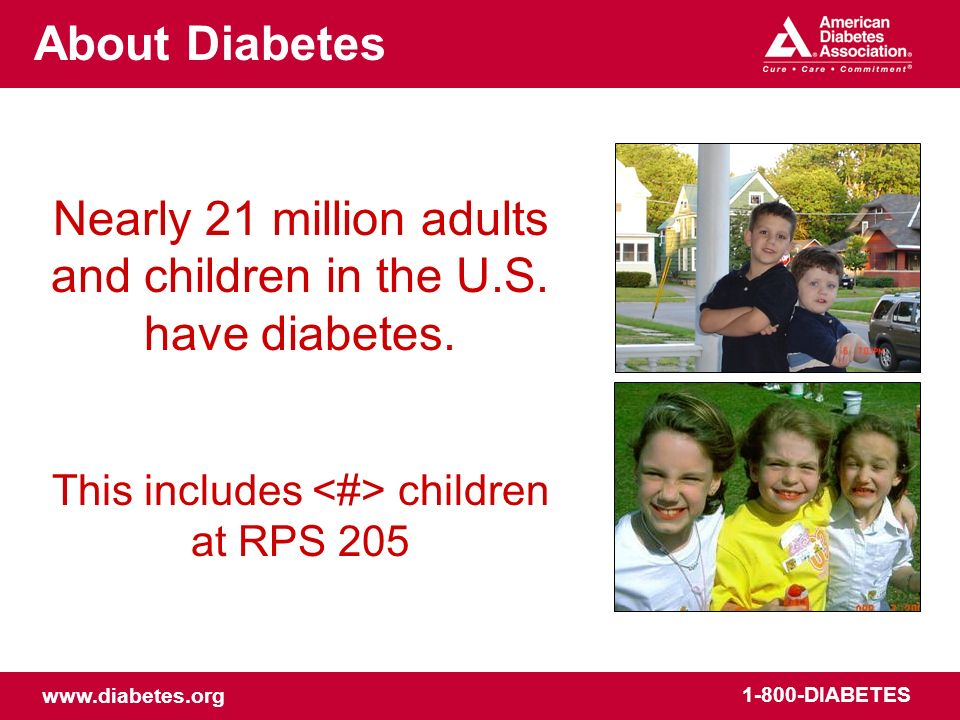 Nearly 21 million adults and children in the U.S. have diabetes.