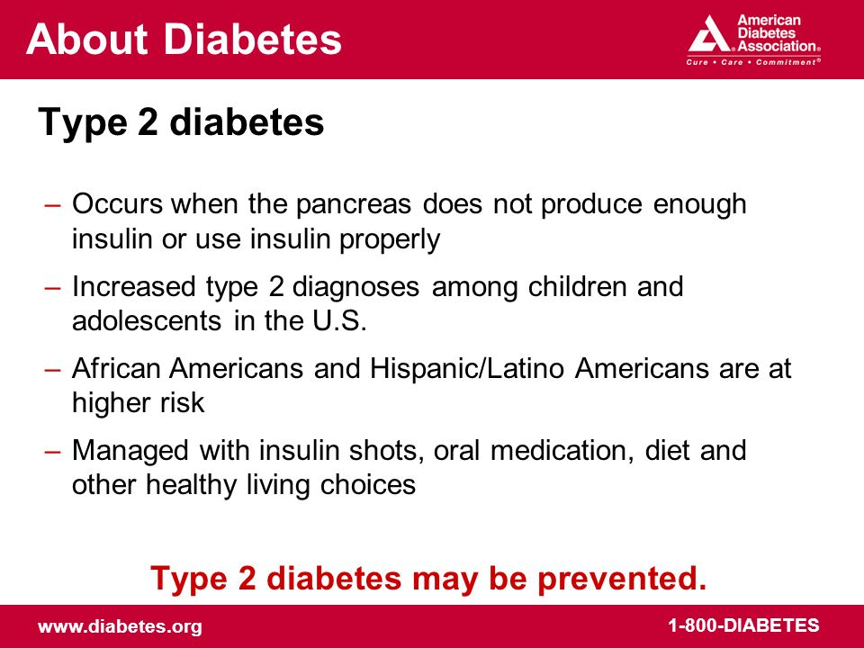 Type 2 diabetes may be prevented.