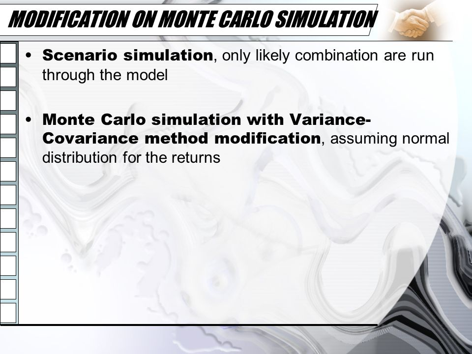 MODIFICATION ON MONTE CARLO SIMULATION