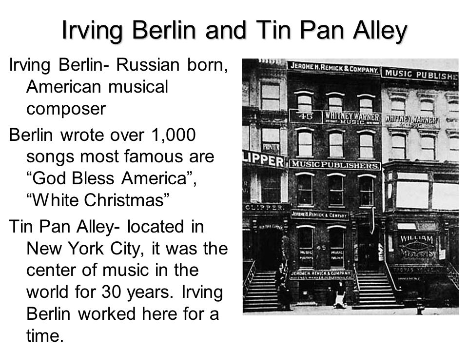 Irving Berlin and Tin Pan Alley