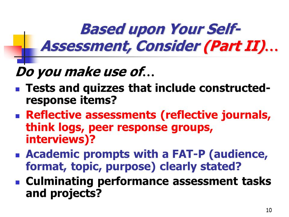 Based upon Your Self-Assessment, Consider (Part II)…