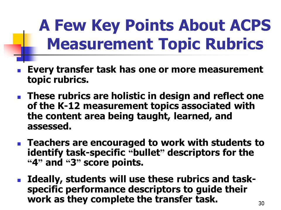 A Few Key Points About ACPS Measurement Topic Rubrics
