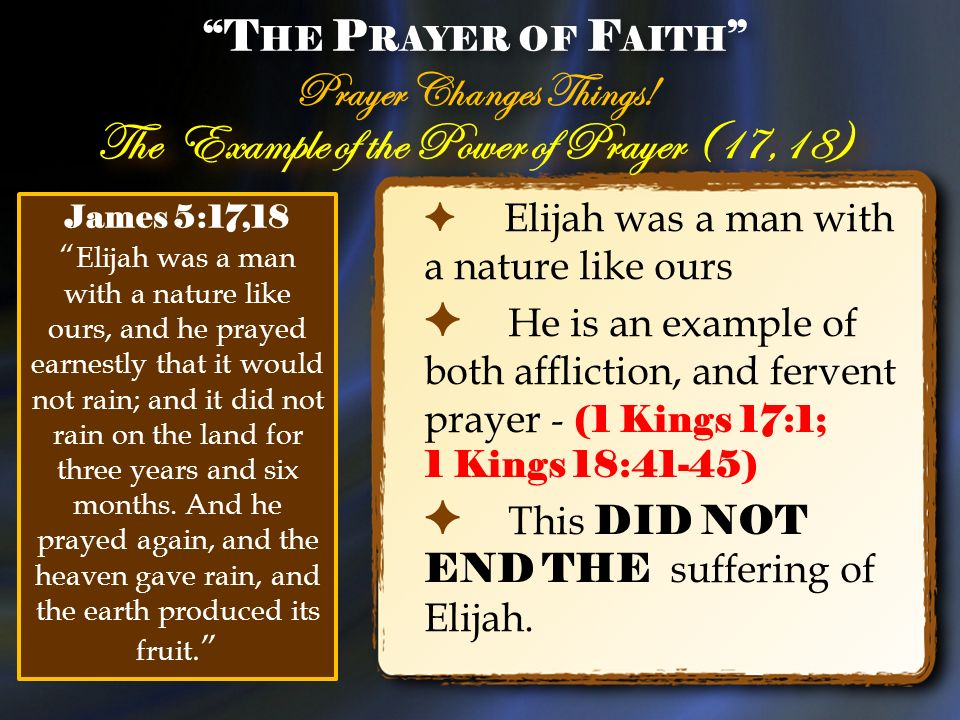 """The Prayer of Faith"""" James 5: ppt video online download"""