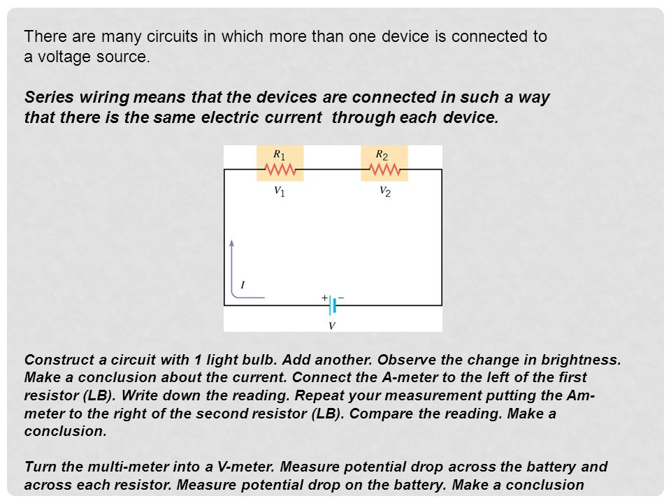 There are many circuits in which more than one device is connected to