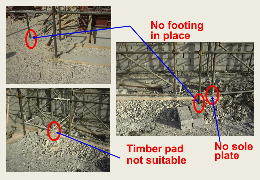 No footing in place Timber pad not suitable No sole plate
