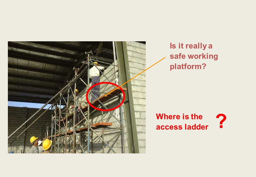 Is it really a safe working platform