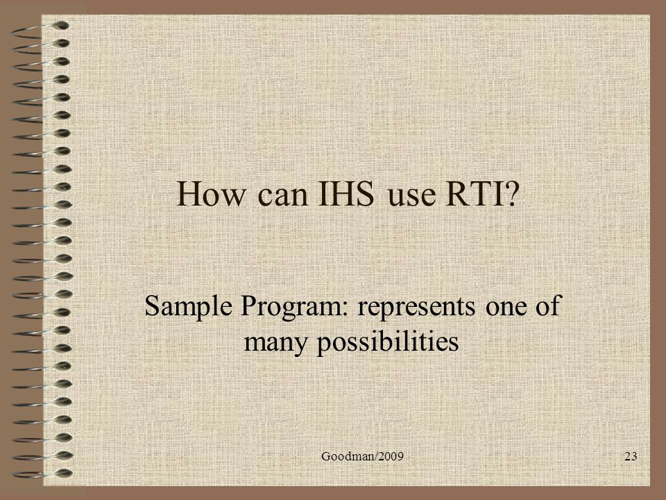Sample Program: represents one of many possibilities