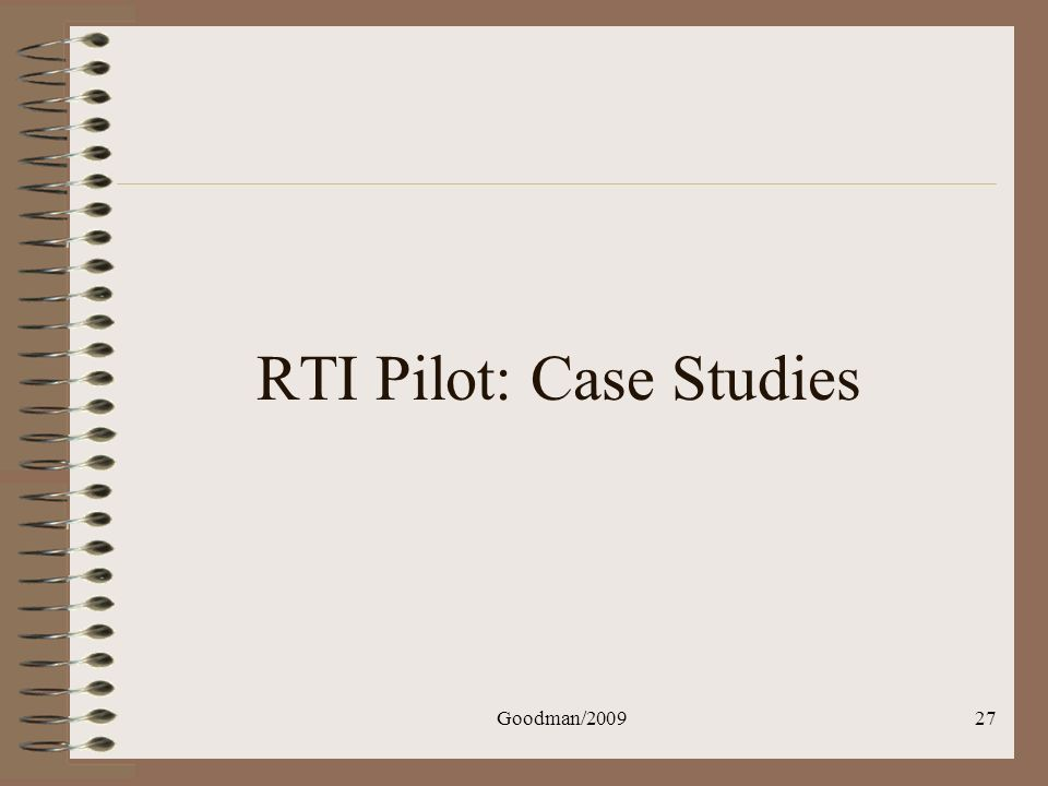 RTI Pilot: Case Studies