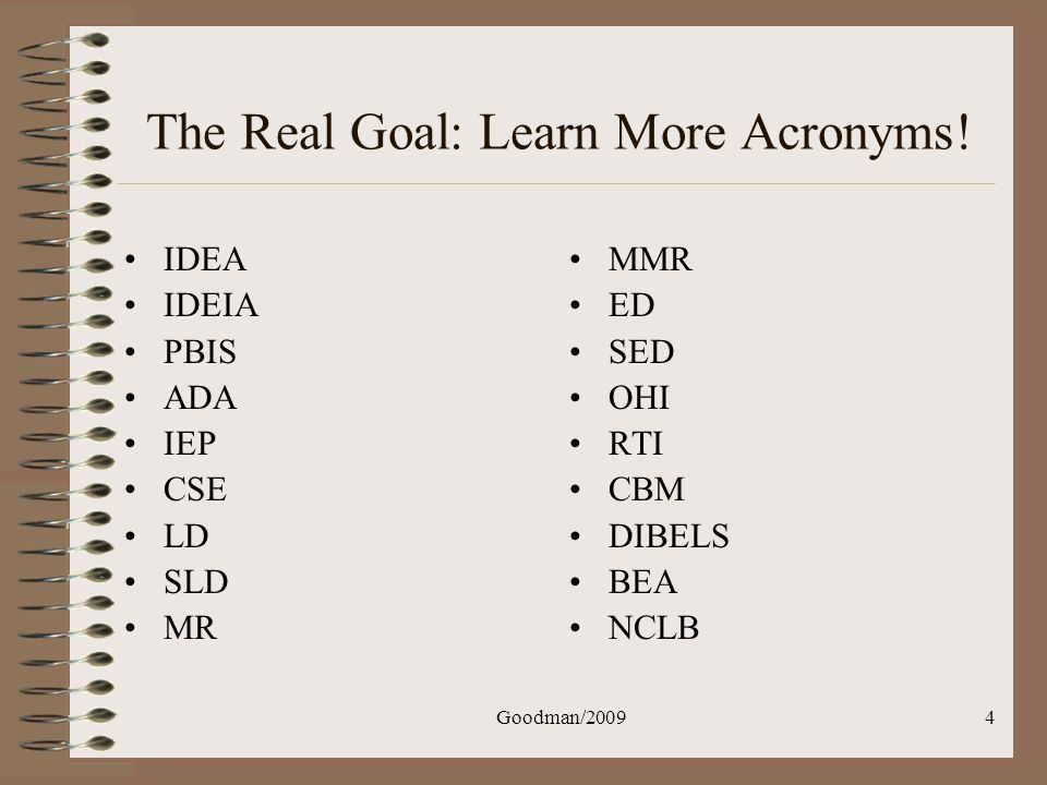 The Real Goal: Learn More Acronyms!