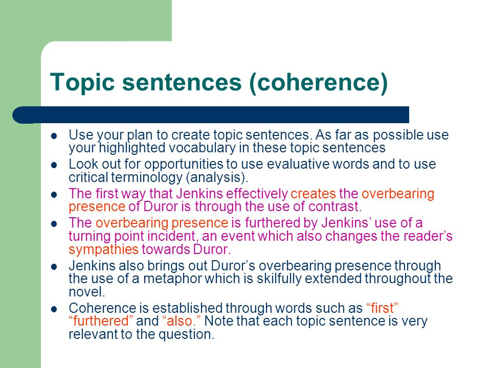 Topic sentences (coherence)