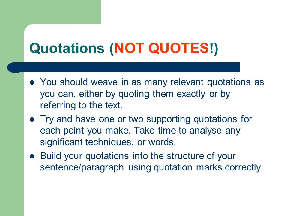 Quotations (NOT QUOTES!)
