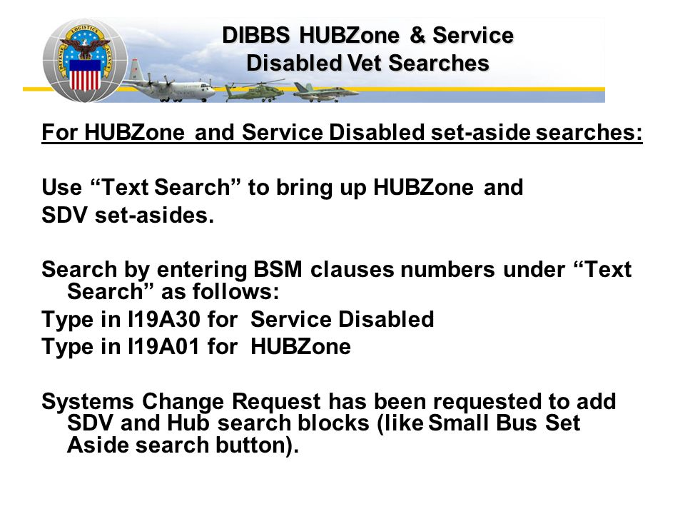 DIBBS HUBZone & Service Disabled Vet Searches