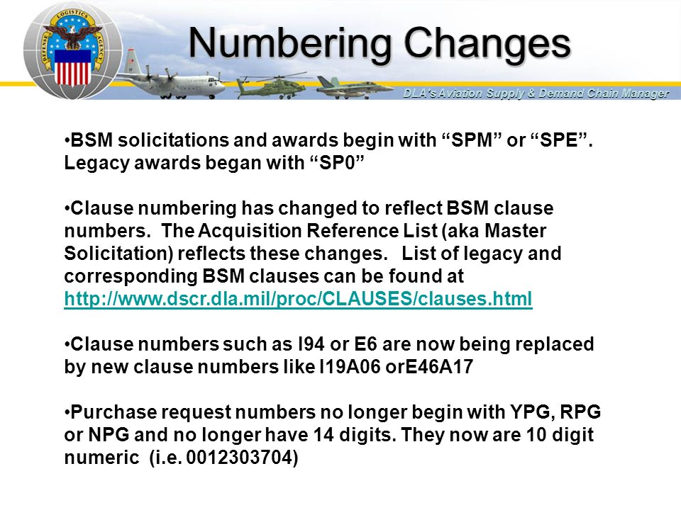 Numbering Changes DLA s Aviation Supply & Demand Chain Manager.