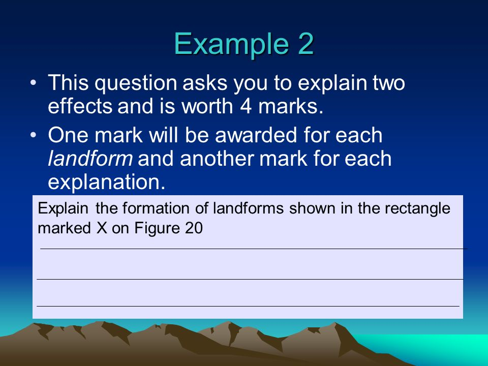 Example 2 This question asks you to explain two effects and is worth 4 marks.