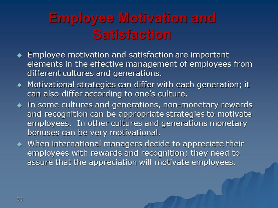 Employee Motivation and Satisfaction