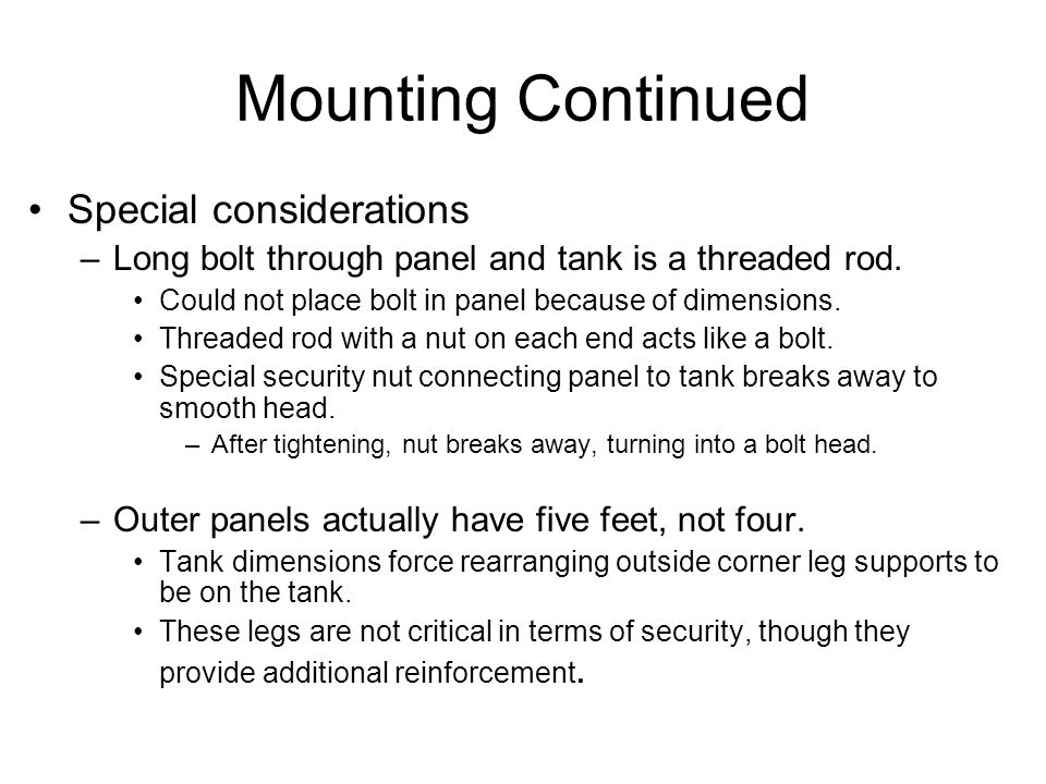 Mounting Continued Special considerations