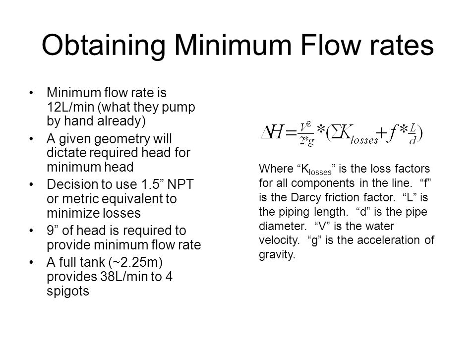 Obtaining Minimum Flow rates