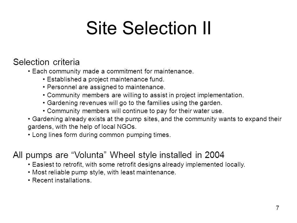 Site Selection II Selection criteria