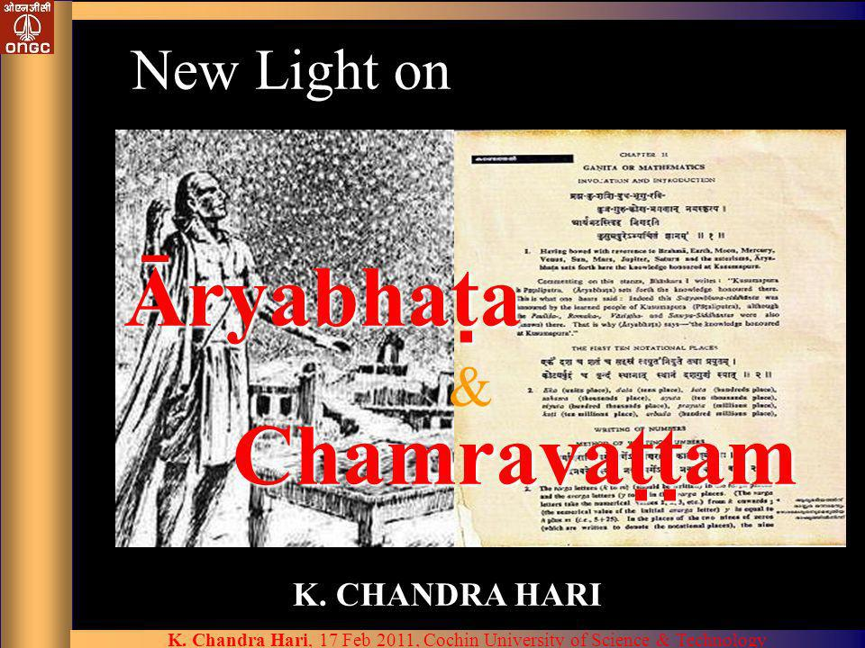 New Light on Āryabhata & Chamravattam K. CHANDRA HARI