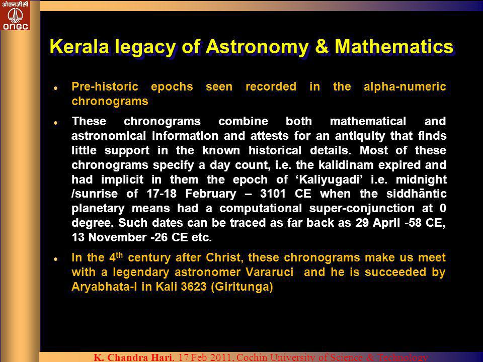 Kerala legacy of Astronomy & Mathematics