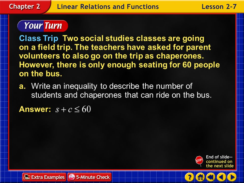Class Trip Two social studies classes are going on a field trip