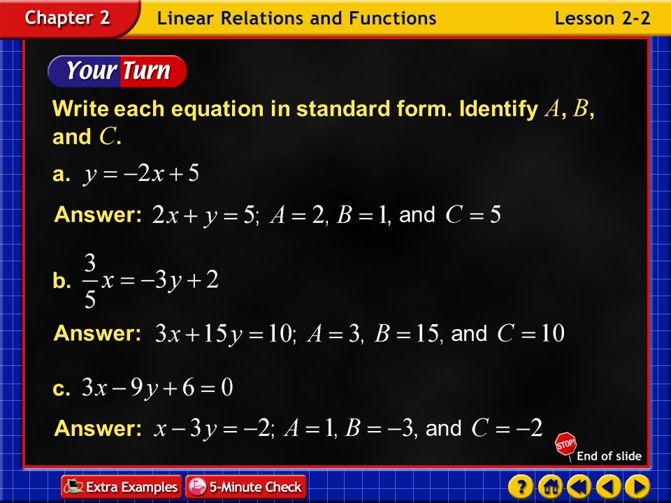 Write each equation in standard form. Identify A, B, and C. a.
