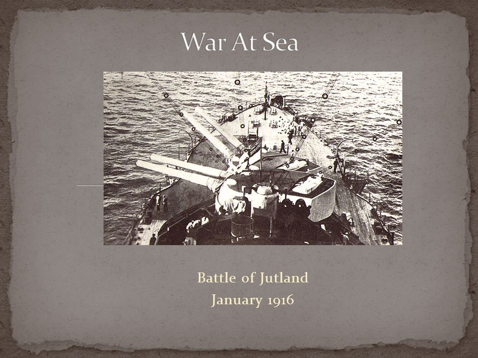 Battle of Jutland January 1916