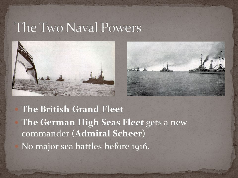 The Two Naval Powers The British Grand Fleet