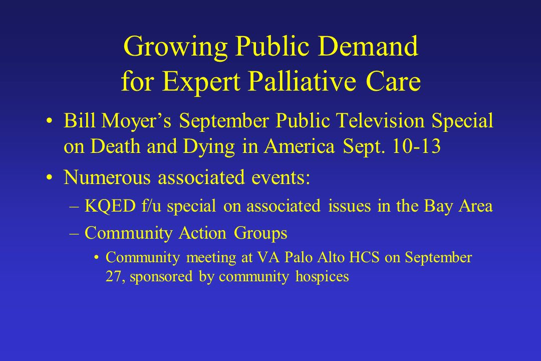 Growing Public Demand for Expert Palliative Care