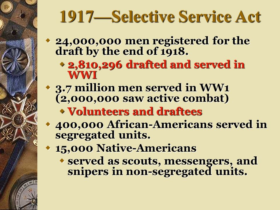 1917—Selective Service Act