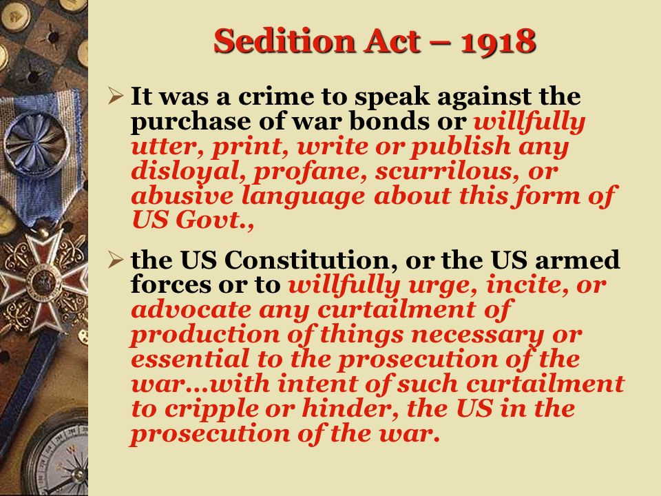 Sedition Act – 1918