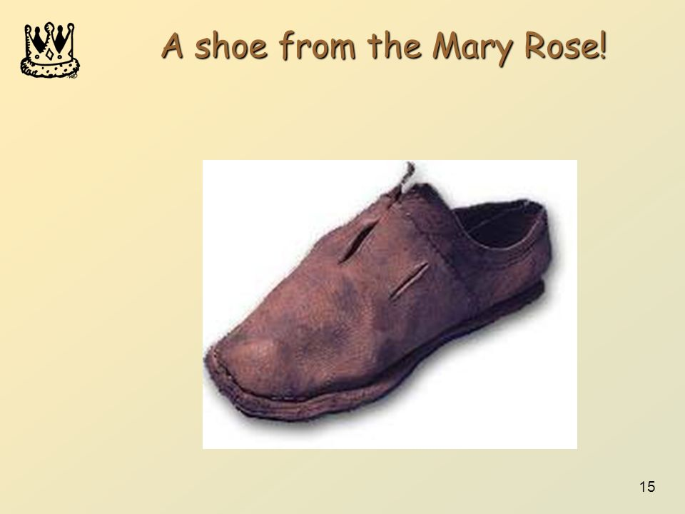 A shoe from the Mary Rose!