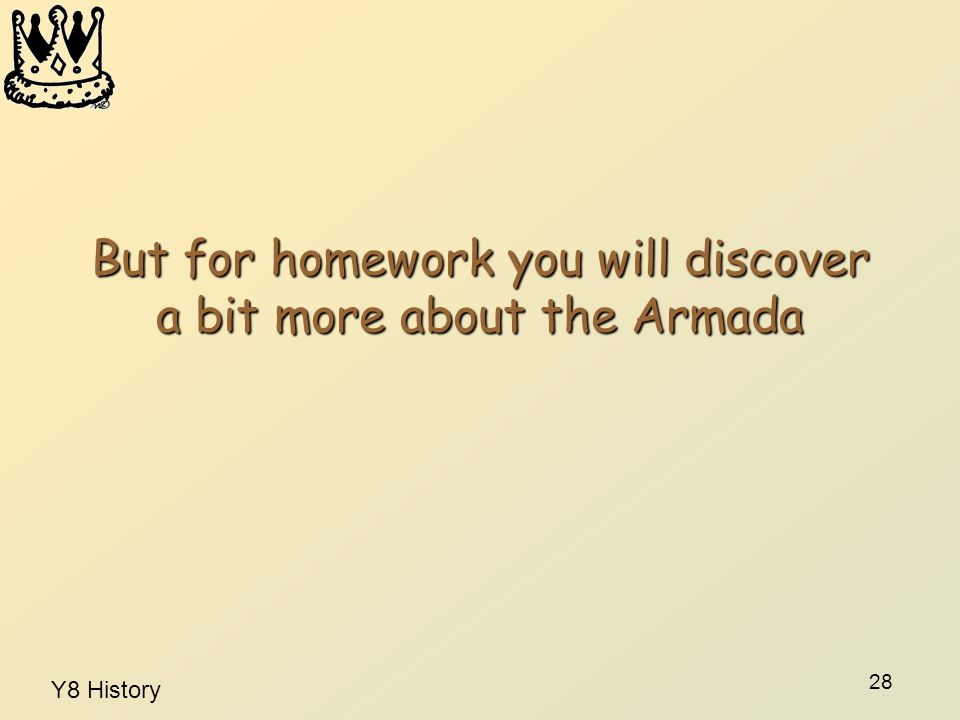 But for homework you will discover a bit more about the Armada