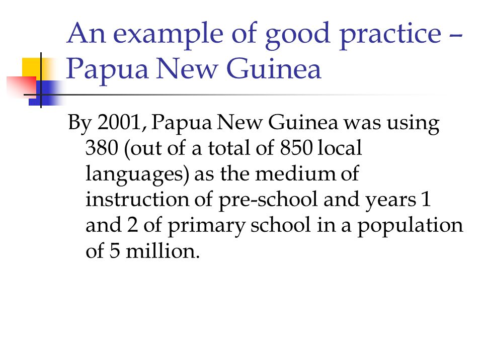 An example of good practice – Papua New Guinea