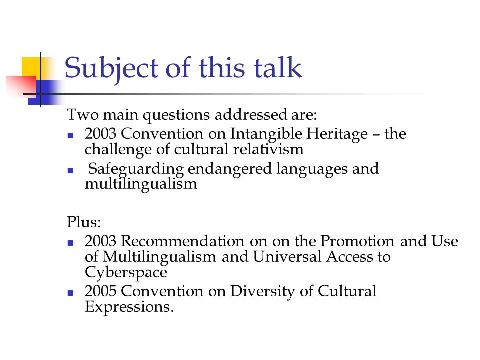 Subject of this talk Two main questions addressed are: