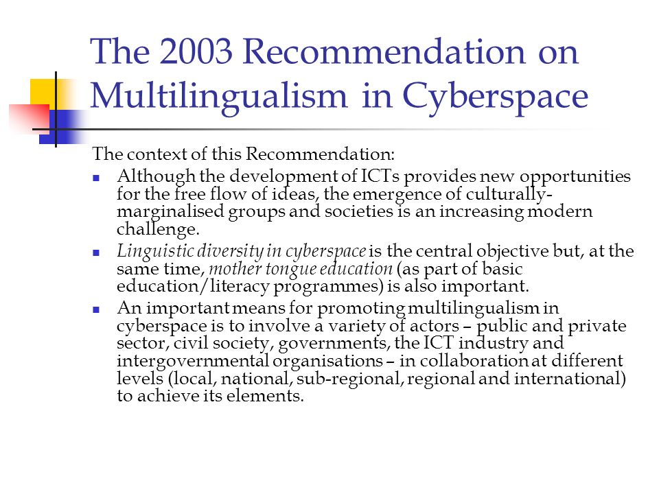 The 2003 Recommendation on Multilingualism in Cyberspace