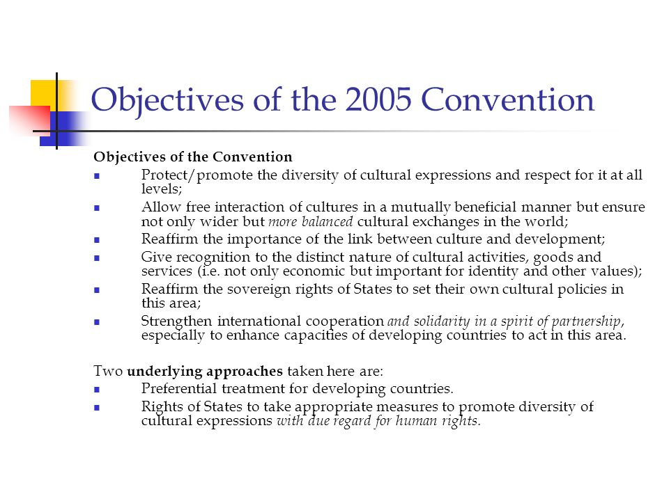Objectives of the 2005 Convention