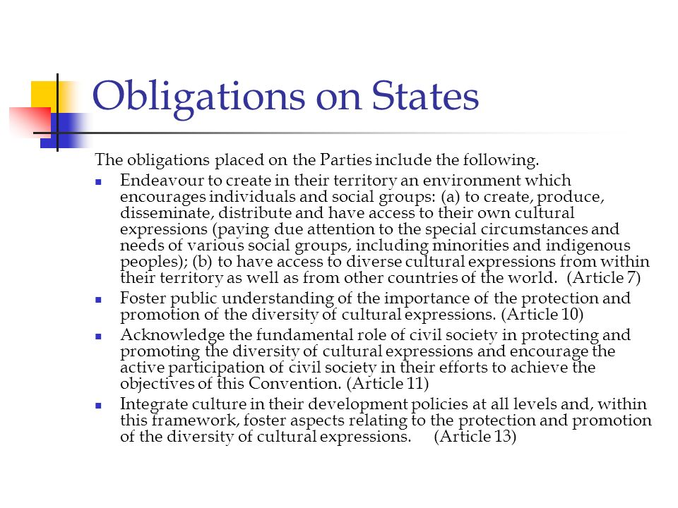 Obligations on States The obligations placed on the Parties include the following.