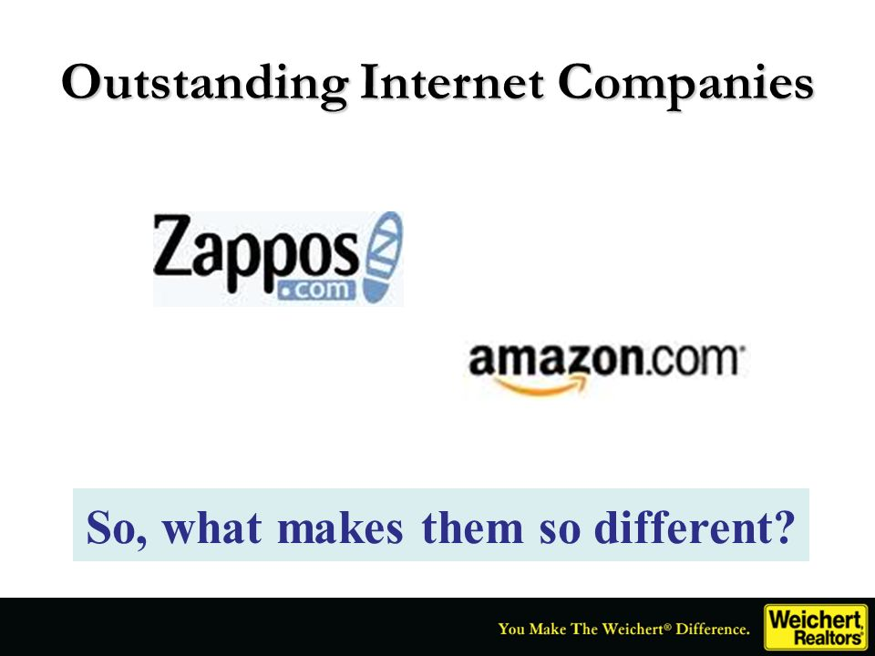 Outstanding Internet Companies So, what makes them so different