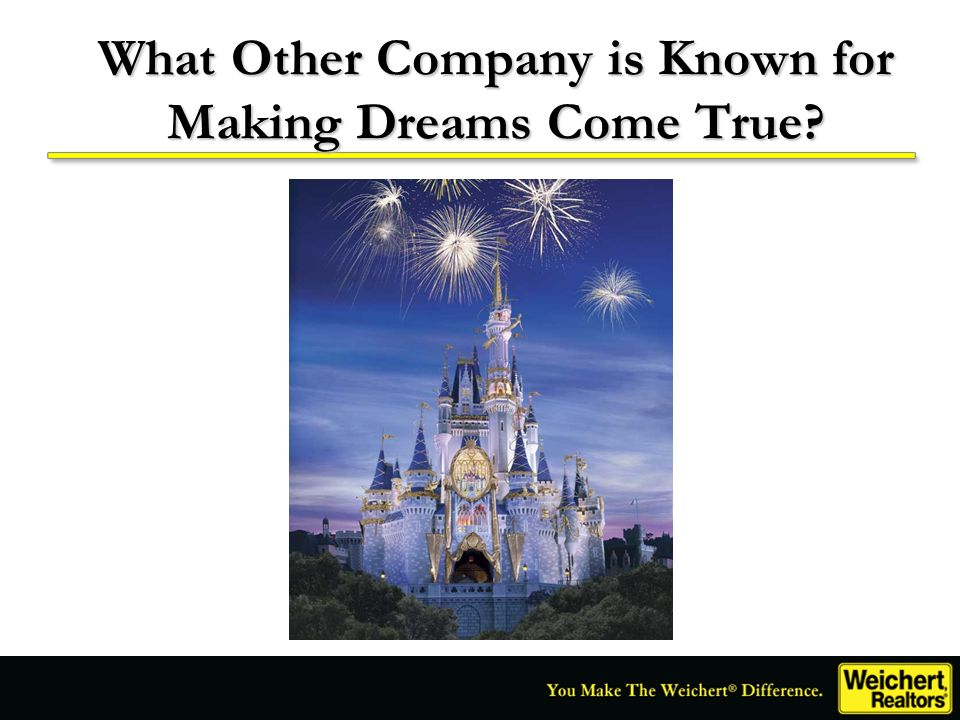 What Other Company is Known for Making Dreams Come True