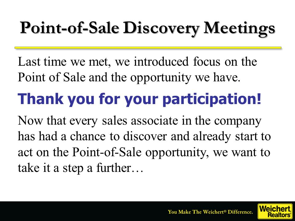Point-of-Sale Discovery Meetings