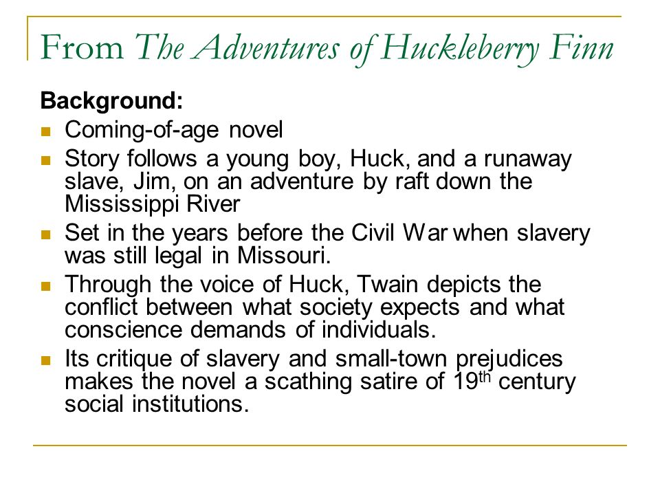 From The Adventures of Huckleberry Finn