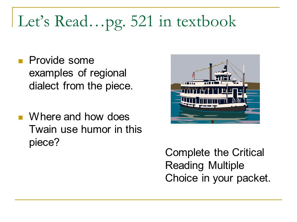 Let's Read…pg. 521 in textbook
